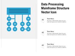 Data Processing Mainframe Structure Vector Icon Ppt PowerPoint Presentation Model Files PDF