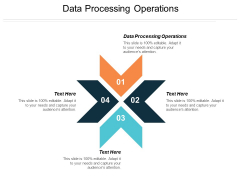 Data Processing Operations Ppt PowerPoint Presentation Show Graphics Tutorials Cpb