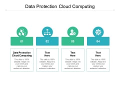 Data Protection Cloud Computing Ppt PowerPoint Presentation File Grid Cpb