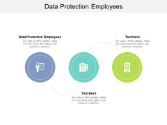 Data Protection Employees Ppt PowerPoint Presentation Inspiration Display Cpb
