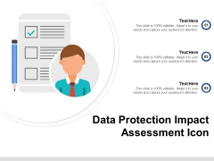 Data Protection Impact Assessment Icon Ppt PowerPoint Presentation Professional Design Templates PDF