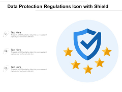 Data Protection Regulations Icon With Shield Ppt PowerPoint Presentation Visual Aids Example File PDF