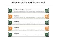 Data Protection Risk Assessment Ppt PowerPoint Presentation Ideas Objects Cpb
