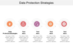 Data Protection Strategies Ppt PowerPoint Presentation Icon Master Slide Cpb