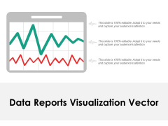 Data Reports Visualization Vector Ppt Powerpoint Presentation Portfolio Grid