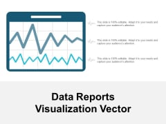 Data Reports Visualization Vector Ppt PowerPoint Presentation Visual Aids Deck