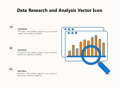 Data Research And Analysis Vector Icon Ppt PowerPoint Presentation Icon Background Image PDF
