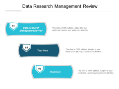 Data Research Management Review Ppt PowerPoint Presentation Model Slides Cpb