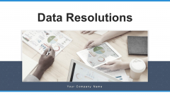 Data Resolutions Framework Sources Ppt PowerPoint Presentation Complete Deck With Slides