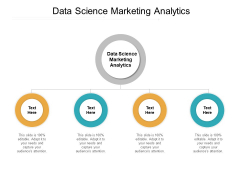 Data Science Marketing Analytics Ppt PowerPoint Presentation Pictures Graphic Images Cpb Pdf