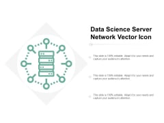 Data Science Server Network Vector Icon Ppt Powerpoint Presentation Model Infographics