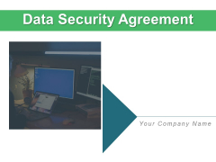 Data Security Agreement Operate Ppt PowerPoint Presentation Complete Deck