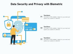 Data Security And Privacy With Biometric Ppt PowerPoint Presentation Gallery Slides PDF