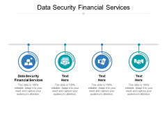 Data Security Financial Services Ppt PowerPoint Presentation Styles Design Templates Cpb Pdf