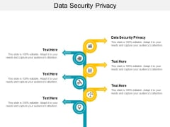 Data Security Privacy Ppt PowerPoint Presentation Icon Deck Cpb