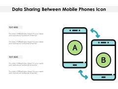 Data Sharing Between Mobile Phones Icon Ppt PowerPoint Presentation Ideas Format Ideas PDF