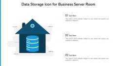 Data Storage Icon For Business Server Room Ppt PowerPoint Presentation File Aids PDF