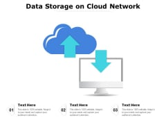 Data Storage On Cloud Network Ppt PowerPoint Presentation Infographic Template Clipart Images PDF
