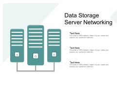 Data Storage Server Networking Ppt Powerpoint Presentation Summary Background