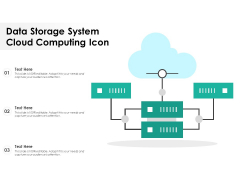 Data Storage System Cloud Computing Icon Ppt PowerPoint Presentation Gallery Introduction PDF