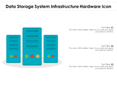 Data Storage System Infrastructure Hardware Icon Ppt PowerPoint Presentation Gallery Icons PDF