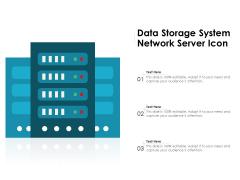 Data Storage System Network Server Icon Ppt PowerPoint Presentation Icon Styles PDF