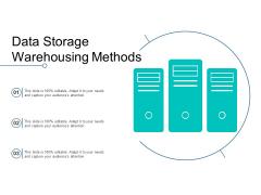 Data Storage Warehousing Methods Ppt Powerpoint Presentation File Topics
