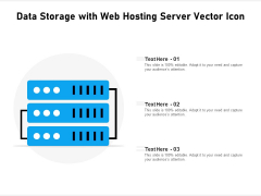 Data Storage With Web Hosting Server Vector Icon Ppt PowerPoint Presentation Gallery Vector PDF