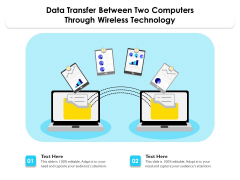 Data Transfer Between Two Computers Through Wireless Technology Ppt PowerPoint Presentation Gallery Design Templates PDF