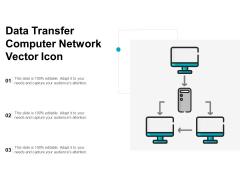 Data Transfer Computer Network Vector Icon Ppt PowerPoint Presentation Ideas Smartart PDF