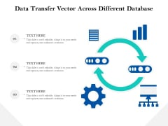 Data Transfer Vector Across Different Database Ppt PowerPoint Presentation Styles Icons PDF