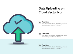 Data Uploading On Cloud Vector Icon Ppt PowerPoint Presentation File Styles PDF