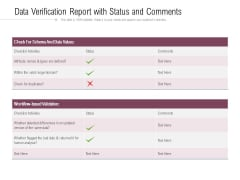 Data Verification Report With Status And Comments Ppt PowerPoint Presentation Gallery Designs Download PDF