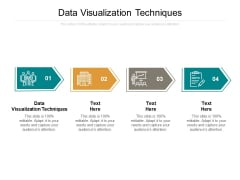 Data Visualization Techniques Ppt PowerPoint Presentation Professional Format Cpb