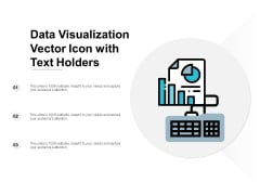 Data Visualization Vector Icon With Text Holders Ppt Powerpoint Presentation Summary Design Inspiration