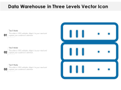 Data Warehouse In Three Levels Vector Icon Ppt PowerPoint Presentation File Visual Aids PDF