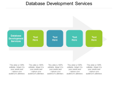 Database Development Services Ppt PowerPoint Presentation Professional Show Cpb