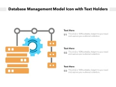 Database Management Model Icon With Text Holders Ppt PowerPoint Presentation Gallery Templates PDF