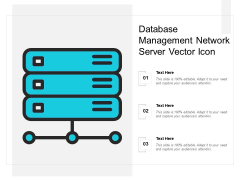 Database Management Network Server Vector Icon Ppt PowerPoint Presentation Gallery Graphic Images PDF