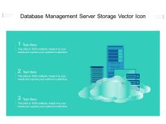 Database Management Server Storage Vector Icon Ppt PowerPoint Presentation Gallery Elements PDF