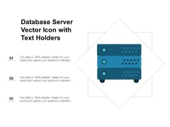 Database Server Vector Icon With Text Holders Ppt Powerpoint Presentation Infographic Template Skills