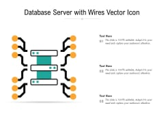Database Server With Wires Vector Icon Ppt PowerPoint Presentation Professional Demonstration PDF