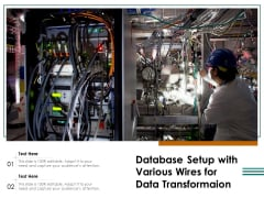 Database Setup With Various Wires For Data Transformation Ppt PowerPoint Presentation Layouts Inspiration PDF