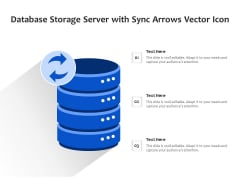 Database Storage Server With Sync Arrows Vector Icon Ppt PowerPoint Presentation File Deck PDF