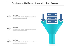 Database With Funnel Icon With Two Arrows Ppt PowerPoint Presentation Icon Pictures PDF