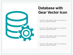 Database With Gear Vector Icon Ppt PowerPoint Presentation Inspiration Topics