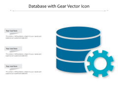 Database With Gear Vector Icon Ppt PowerPoint Presentation Outline Graphics Pictures PDF