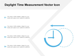 Daylight Time Measurement Vector Icon Ppt PowerPoint Presentation File Infographics PDF