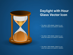Daylight With Hour Glass Vector Icon Ppt PowerPoint Presentation File Graphics Design PDF