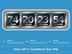 Days Left In Countdown Day Strip Ppt PowerPoint Presentation Icon Influencers PDF